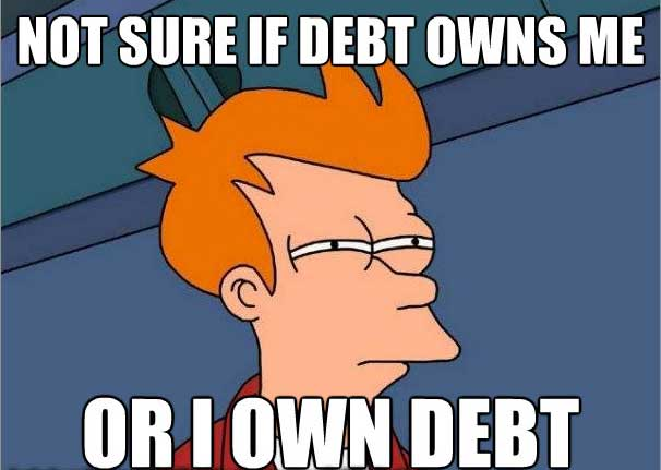 Owning Debt Meme
