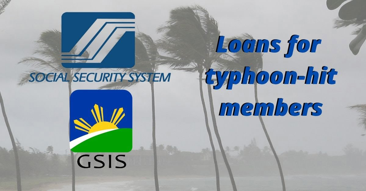These Are The GSIS And SSS Loans For The Victims Of The Recent Typhoons