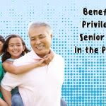 Senior Citizen ID: Perks And Privileges For The Elderlies