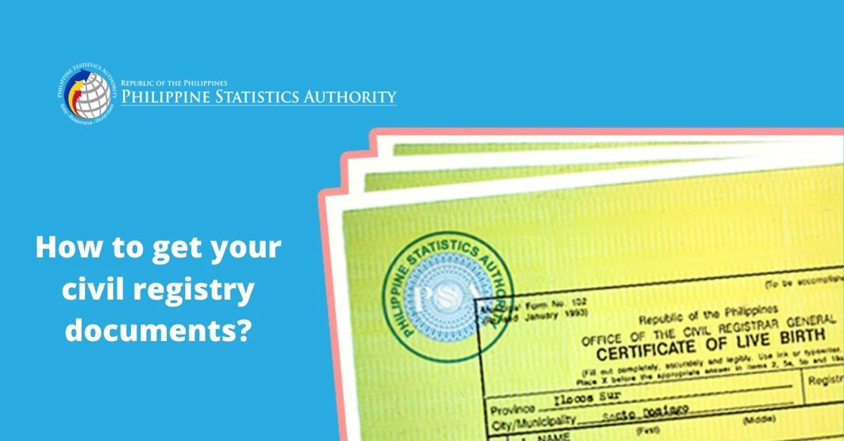 Getting Your Civil Registration Documents From The Philippines Statistics Authority