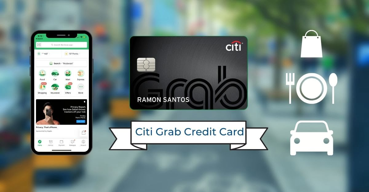 Citi Grab Credit Card: Will This Card Actually Save You Money?