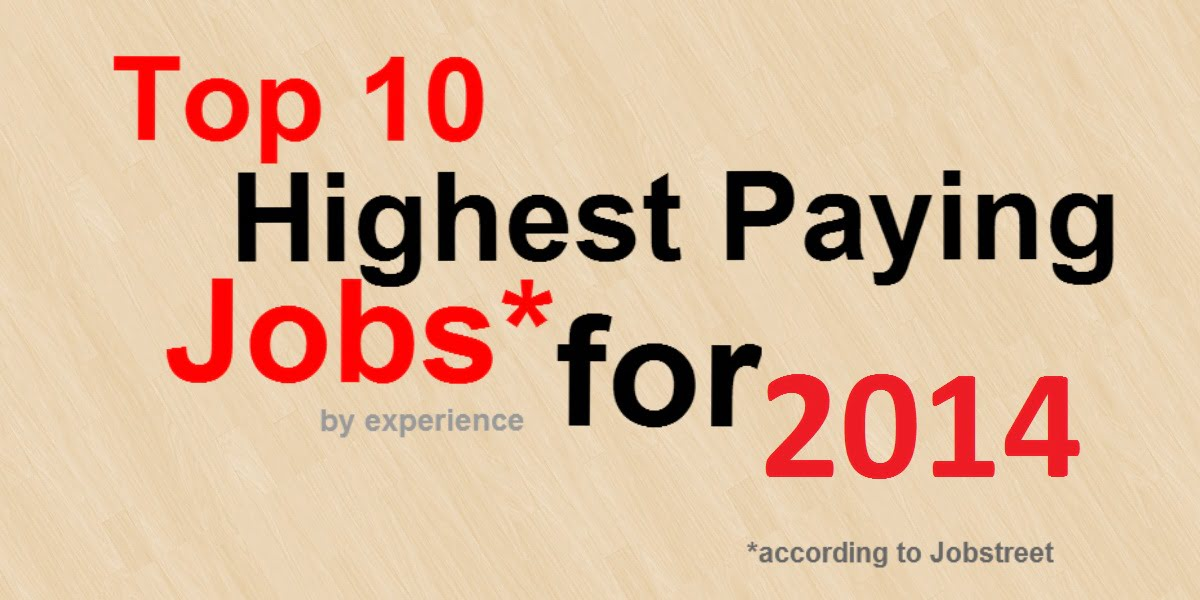 The Top 10 Highest Paying Jobs in the Philippines in 2014